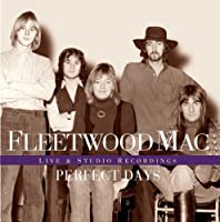 Perfect Days by Fleetwood Mac