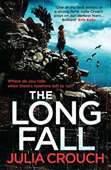 The Long Fall by [Julia Crouch]