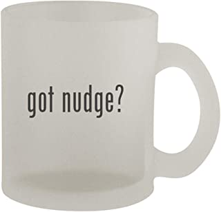 got nudge? - 10oz Frosted Coffee Mug Cup, Frosted