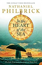 [In the Heart of the Sea : The Epic True Story That Inspired 'Moby Dick] [By: Philbrick, Nathaniel] [March, 2001]