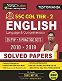 SSC CGL TIER 2 English Language & Comprehension Solved Papers (2010-2019) | For SSC 2020: 25 Previous Year Papers & 5 Practice Sets By SSCtube (PYP SERIES Book 9)