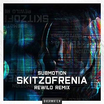 Skitzofrenia (Rewilo Remix)