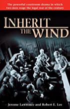 Inherit the Wind by Jerome Lawrence (2007-03-20)