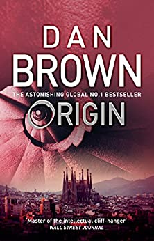 Origin: From the author of the global phenomenon The Da Vinci Code (Robert Langdon Book 5) by [Dan Brown]