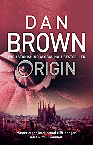 Origin: From the author of the global phenomenon The Da Vinci Code (Robert Langdon Book 5) (English Edition)