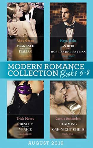 Modern Romance August 2019 Books 5-8: Awakened by the Scarred Italian / An...