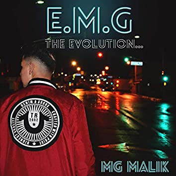 E.M.G (The Evolution)