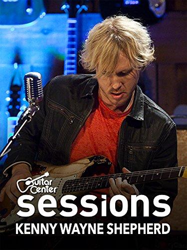 Kenny Wayne Shepherd - Guitar Center Sessions