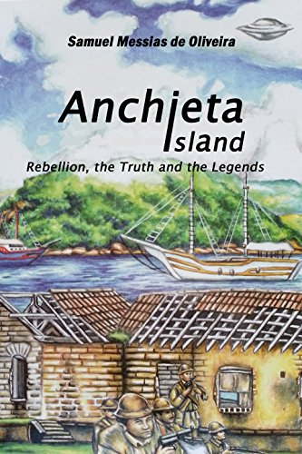 Anchieta Island: Rebellion, the Truth and the Legends (English Edition)