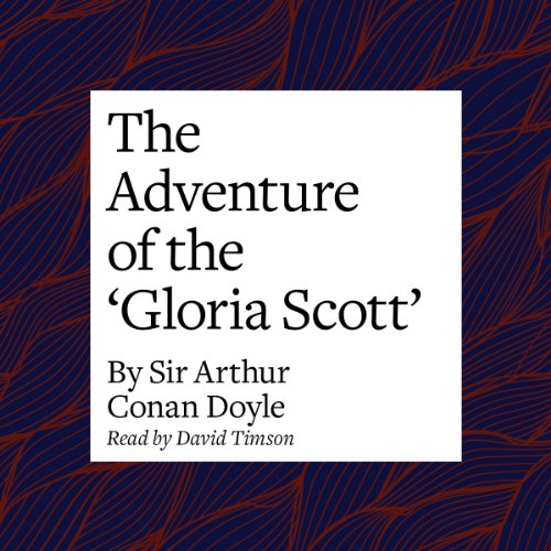The Adventure of the 'Gloria Scott' audiobook cover art