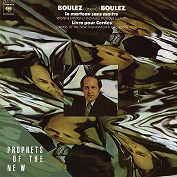 Pierre Boulez: Le Marteau sans Maitre, Livre Pour Cordes