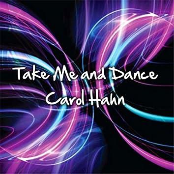 Take Me and Dance