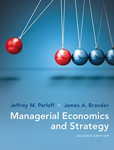 Compare Textbook Prices for Managerial Economics and Strategy  The Pearson Series in Economics 2 Edition ISBN 9780134167879 by Perloff, Jeffrey M.,Brander, James A.