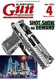 月刊Gun Professionals2021年4月号 雑誌