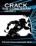 Crack the Core Exam - Volume 2 (Crack Crack the Core Exam)