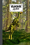 """Glucose Log Book: Blood Sugar Log Book Dilong Dinosaurs Cover, Diabetes Tracker, Blood Sugar Log Book and Daily Food Journal, Blood Glucose Log Book   120 Pages, Size 6"""" x 9"""" by Simone Bach"""