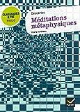 Méditations métaphysiques - Hatier - 10/08/2011