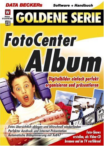 Foto Center Album, 1 CD-ROM Digitalbilder einfach perfekt organisieren und präsentieren. Für Windows XP/2000/ME/98SE