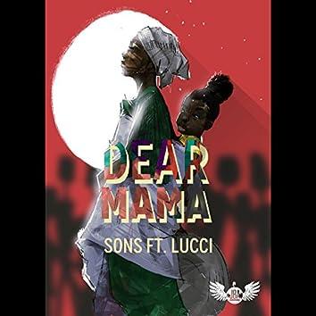 Dear Mama (feat. Lucci)