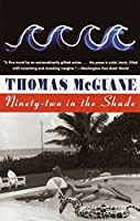Ninety-two in the Shade (Vintage Contemporaries)