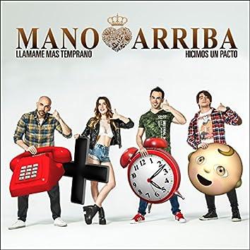 Llamame Mas Temprano / Hicimos un Pacto - Single