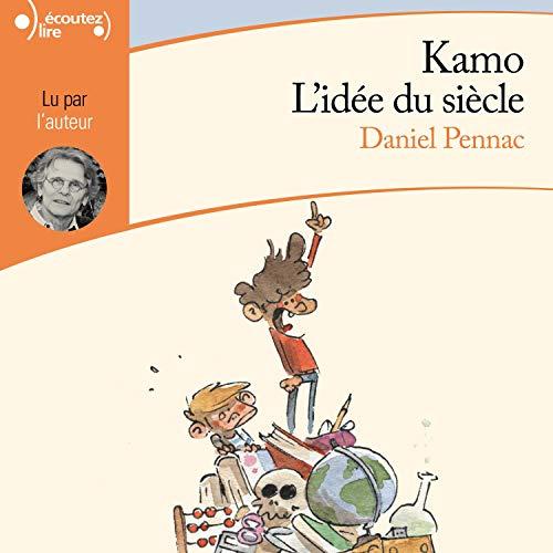 Couverture de Kamo. L'idée du siècle