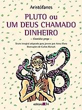 Pluto ou Um deus chamado dinheiro