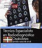 Técnico Especialista Radiodiagnóstico. Servicio vasco de salud-Osakidetza. Test