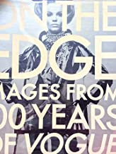 On the Edge - Images from 100 Years of Vogue