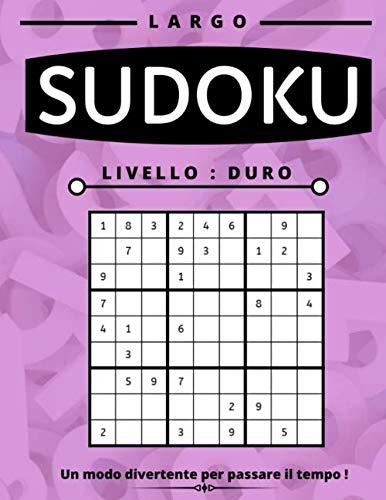 Sudoku Duro: Sudoku Puzzle Book per adulti, Large Print, diversi livelli disponibili facile medio e difficile con soluzioni, questo gioco del cervello ... per voi partner, figli, moglie o marito