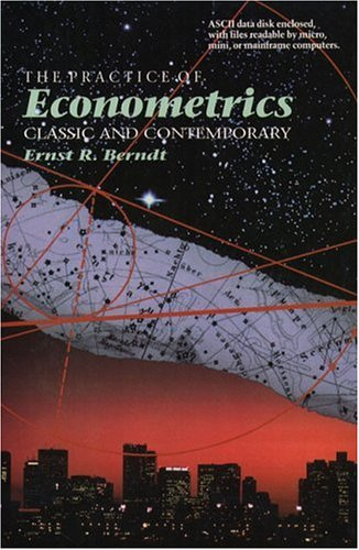 The Practice of Econometrics: Classic and Contemporary