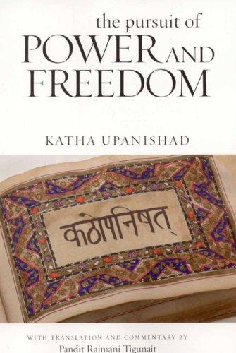 PURSUIT OF POWER & FREEDOM: Katha Upanishad
