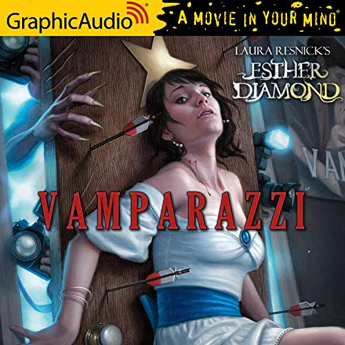 Vamparazzi [Dramatized Adaptation] Audiobook By Laura Resnick cover art