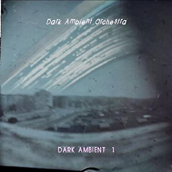 Dark Ambient, Vol. 1