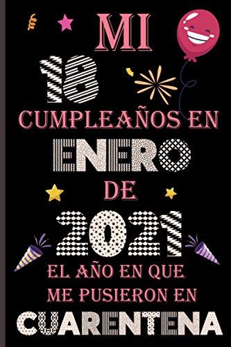 Mi 18 Cumpleaños En enero De 2021: Ideas de regalo de los hombres, ideas de cumpleaños 18 año libro de... regalo de nacimiento, regalo de cumpleaños ... Feliz Cumpleaños Cuaderno De Notas, Diario