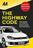 AA the Highway Code: Essential for All Drivers (AA Driving Test Series)...