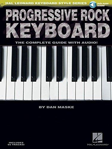 Progressive Rock Keyboard: Noten, CD, Lehrmaterial für Keyboard: The Complete Guide with CD! (Hal Leonard Keyboard Style)