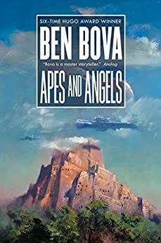 Apes and Angels (The Grand Tour Book 23) by [Ben Bova]