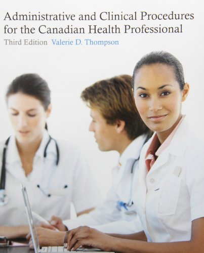 Administrative and Clinical Procedures for the Canadian Health Professional (3rd Edition) [Paperback]