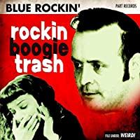 Rockin Boogie Trash