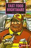 Fast Food Nightmare (Dark Flight)