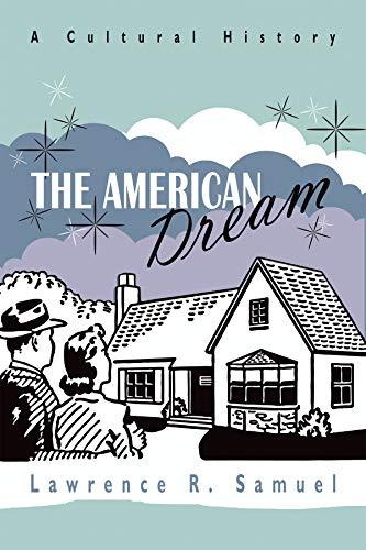 The American Dream: A Cultural History