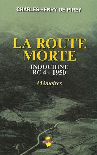 La route morte : Indochine RC 4 -1950, Mémoires