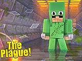 Clip: The Plague - Surviving the Experiment!