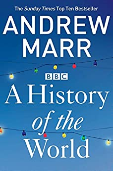 A History of the World (English Edition) de [Andrew Marr]
