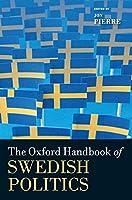 The Oxford Handbook of Swedish Politics (Oxford Handbooks)