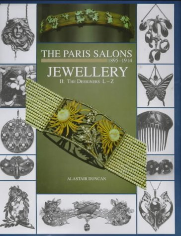 The Paris Salons, 1895-1914: Jewellery Designers L-Z v.2: Jewellery Designers L-Z Vol 2