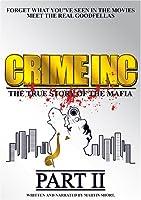 Crime Inc-True Story of the Mafia-Part 2 [DVD]
