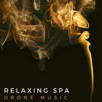 Relaxing Spa Drone Music 2019