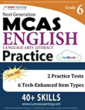 MCAS Test Prep: Grade 6 English Language Arts Literacy (ELA) Practice Workbook and Full-length Online Assessments: Next Generation Massachusetts Comprehensive Assessment System Study Guide